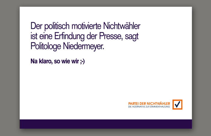 Partei der Nichtwähler: Wahlwerbung Werbe Case_ Motiv Niedermeyer
